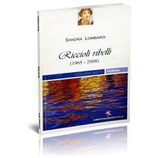 Riccioli ribelli (1965-2008)