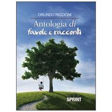 Antologia di favole e racconti