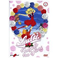 Lulu' L'Angelo Tra I Fiori #02 (Eps 06-10)