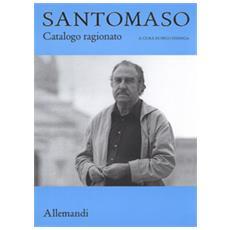 Giuseppe Santomaso. Catalogo generale delle opere