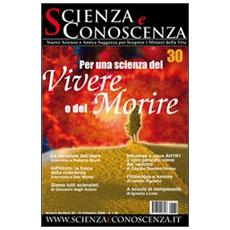 Scienza e conoscenza. Vol. 30