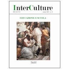 InterCulture. Vol. 21: Educazione e scuola.