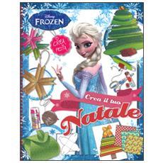 Crea il tuo Natale. Frozen. Con gadget