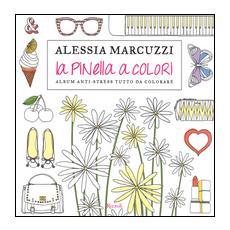 La Pinella a colori. Album anti-stress tutto da colorare