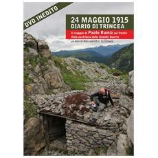 24 Maggio 1915 - Diario Di Trincea