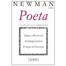 Poeta. Saggio sulla poesia. Antologia poetica. Il sogno di Geronzio
