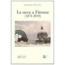 La neve a Firenze (1874-2010)