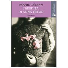 L'eredità di Anna Freud