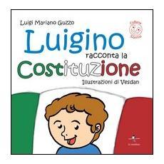 Luigino racconta la Costituzione