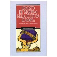 Ernesto De Martino nella cultura europea