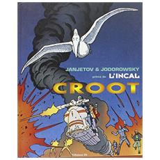 Prima de L'Incal. Vol. 3: Croot. Croot. Prima de L'Incal