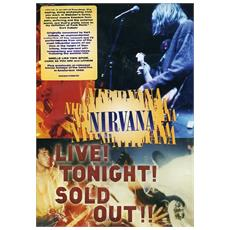 Nirvana - Live! Tonight! Sold Out!!