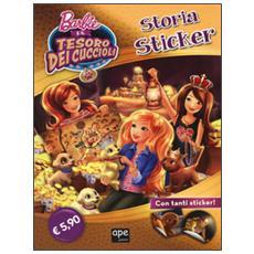 Barbie e il tesoro dei cuccioli. Storia sticker. Con adesivi