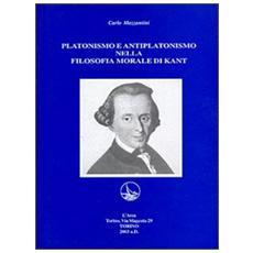 Platonismo e antiplatonismo nella filosofia morale di Kant