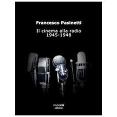 Il cinema alla radio. 1945-1948