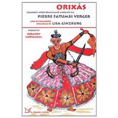 Orix�s. Leggende afro-brasiliane