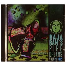 Raja Ram's Pipedreams 2