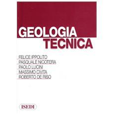 Geologia tecnica. Per ingegneri e geologi