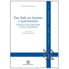Due Italie tra fascismo e post-fascismo