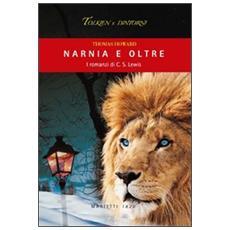 Narnia e oltre. I romanzi di C. S. Lewis