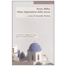 Prime impressioni della Grecia