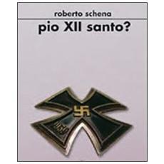 Pio XII santo?