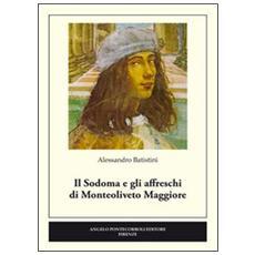 Il Sodoma e gli affreschi di Monteoliveto Maggiore