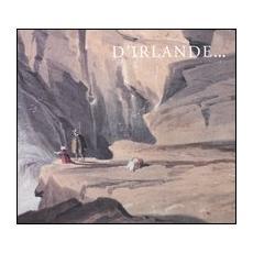 D'Irlande. . . Le paysage dans les collections d'arts graphiques de la National Gallery of Irlande