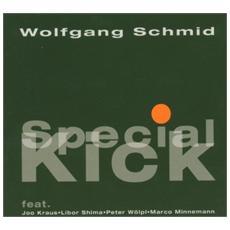 Wolfgang Schmid - Special Kick