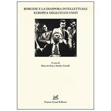 Borgese e la dispora intellettuale europea negli Stati Uniti
