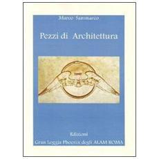 Pezzi di architettura. Nel solco della tradizione