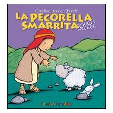 La pecorella smarrita. Touch and feel