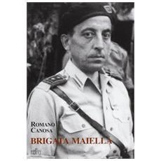 Brigata Maiella. Ettore Troilo da Torricella a Milano