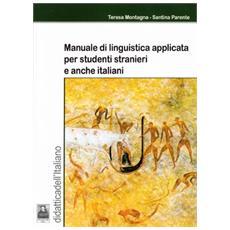 Manuale di linguistica applicata per studenti stranieri e anche italiani