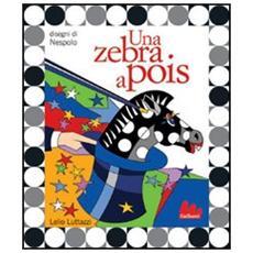 Una zebra a pois. Con CD Audio