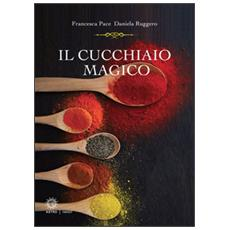 Il cucchiaio magico