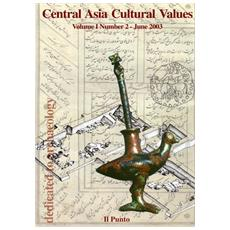 Central Asia cultural values 2003 dedicated archaeology