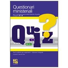 Questionari ministeriali per il conseguimento della patente di guida categorie A e B