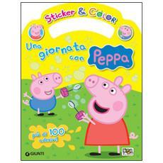 Una giornata con Peppa. Sticker e color. Con adesivi