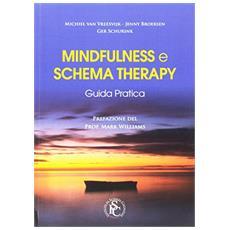 Mindfulness e schema therapy. Guida pratica
