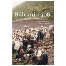 Balcani 1908. Alle origini di un secolo di conflitti