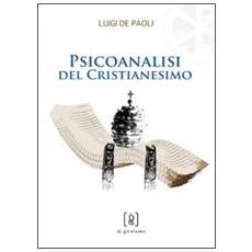 Psicoanalisi del cristianesimo