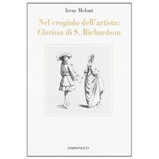 Nel crogiolo dell'artista: �Clarissa� di S. Richardson