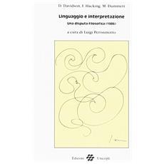 Linguaggio e interpretazione. Una disputa filosofica (1986)