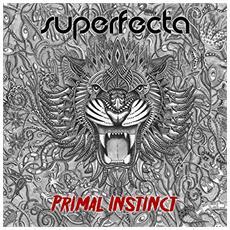 Superfecta - Primal Instinct