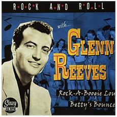 "Glenn Reeves - Rock-A-Boogie / Betty'S Bounce (7"")"