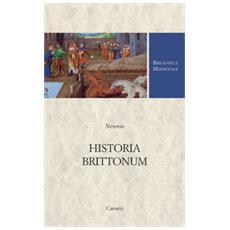 Nennio - Historia Brittonum. Testo Latino A Fronte