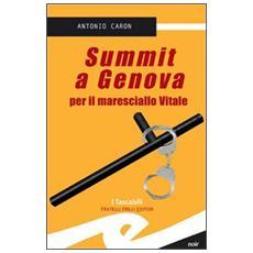 Summit a Genova per il maresciallo Vitale