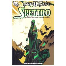 Tales of the unexpected spettro