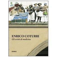 Enrico Coturri. Gli scritti di medicina